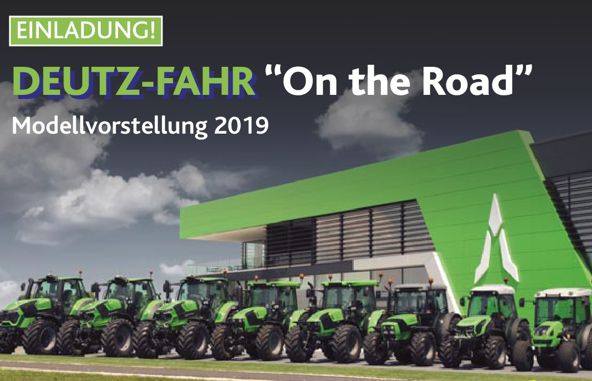 "DEUTZ-FAHR ""On the Road"" – Modellvorstellung 2019 am 25.02.2019 bei KLM"